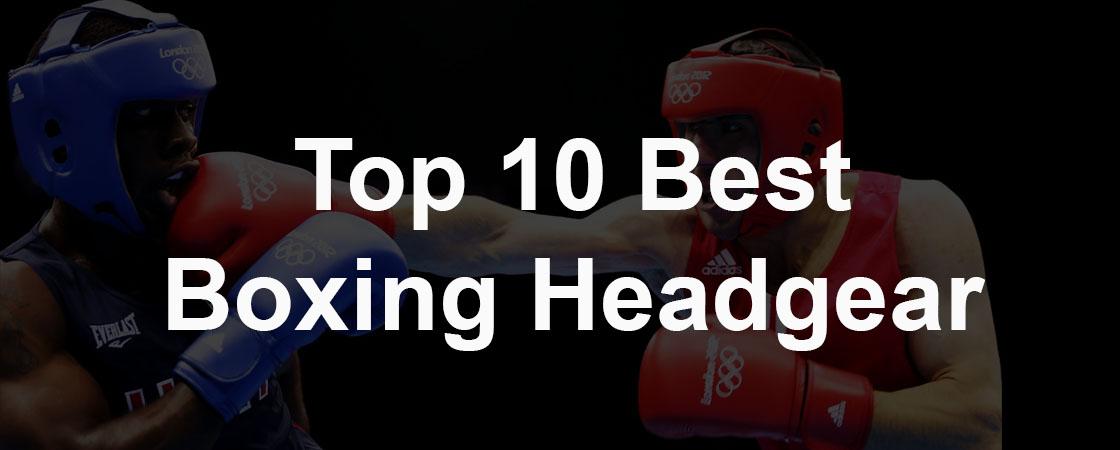 Top 10 Best Boxing Headgear Reviews