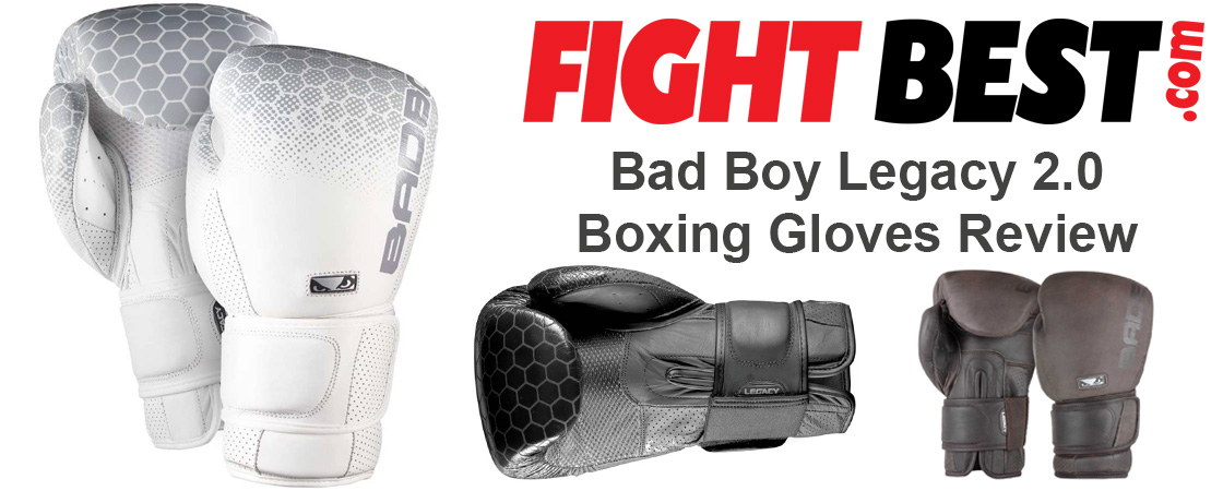 Bad Boy Legacy Boxing Gloves Review